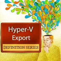 Using Hyper-V Export for Backups