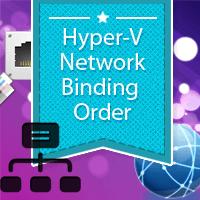 Hyper-V Network Binding Order