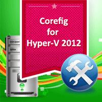 Corefig-for-Hyper-v-2012