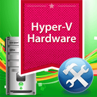Hyper-V's Actual Hardware Requirements
