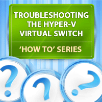 troubleshooting-hyper-v-virtual-switch