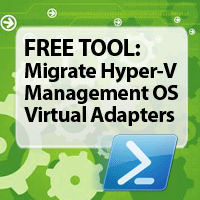free-tool-hyper-v-migrate-management-os-virtual-adapters