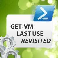 get-hyper-v-vm-last-use-revisited