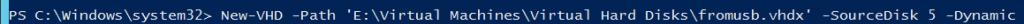 PowerShell New-VHD from USB