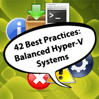 42 Best Practices Balanced Hyper-V Systems