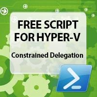 Free-Script-configure-constrained-delegation-hyper-v