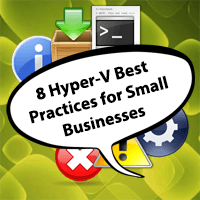 hyper-v-best-practices-for-small-businesses