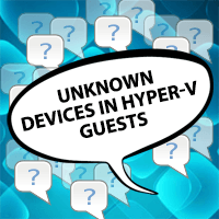 unknown-devices-hyper-v-guest