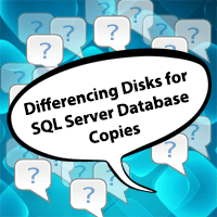 differencing-disk-for-SQL-server-database-copies