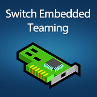 Hyper-V and the Small Business: Switch Embedded Teaming