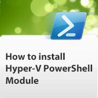 install-hyper-v-powershell-module