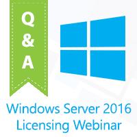 windows-server-2016-licensing-webinar-recording-question-answer