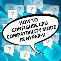 How-to-Configure-CPU-Compatibilty-Mode