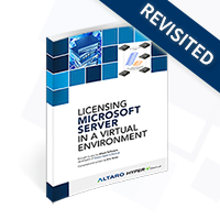 Microsoft Server Licensing in a Virtual Environment Revisited