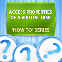 how-to-access-the-properties-of-a-virtual-disk