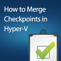 how-to-merge-checkpoints-in-hyper-v