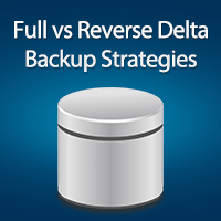 Hyper-V Backup Strategies: Full vs. Reverse Delta