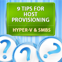Hyper-V and the Small Business: 9 Tips for Host Provisioning