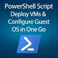 powershell-script-deploy-vms-configure-guest-OS