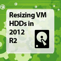 How to Resize Online Virtual Machine Hard Disks in Hyper-V 2012 R2