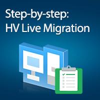 step-by-step-guide-hyper-v-live-migration
