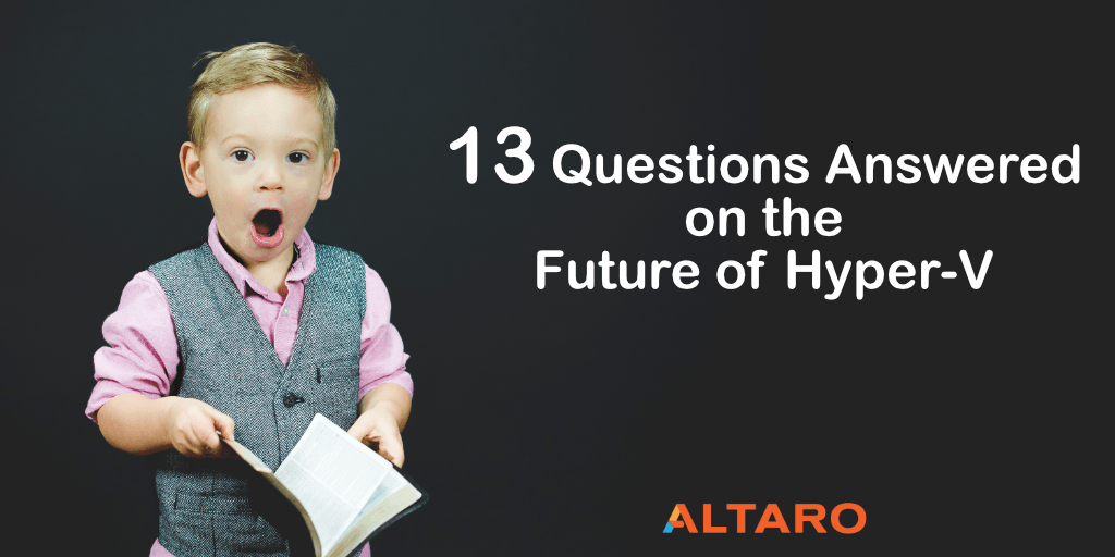 questions from the webinar 3 emerging technologies that will change the way you use hyper-v