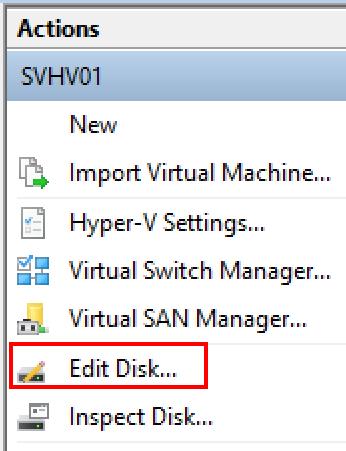 Edit disk in Hyper-V Manager