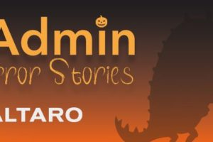 Get into the Halloween Spirit with SysAdmin Horror Stories 👻