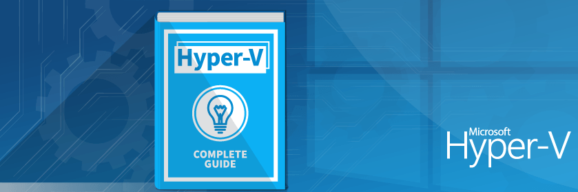 The Complete Guide to Scale-Out File Server for Hyper-V