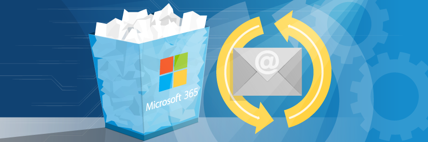 How to Recover Deleted Emails in Microsoft 365