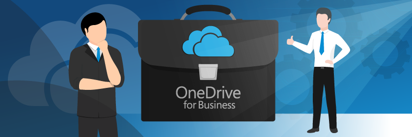 Why You Should Use OneDrive for Business