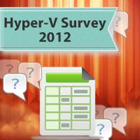 Hyper-V Survey 2012 – Closes Dec 1st!