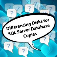 Hyper-V Differencing Disks for SQL Server Database Copies