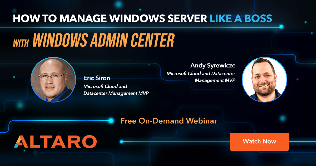 How to Manage Windows Server Like a Boss with Windows Admin