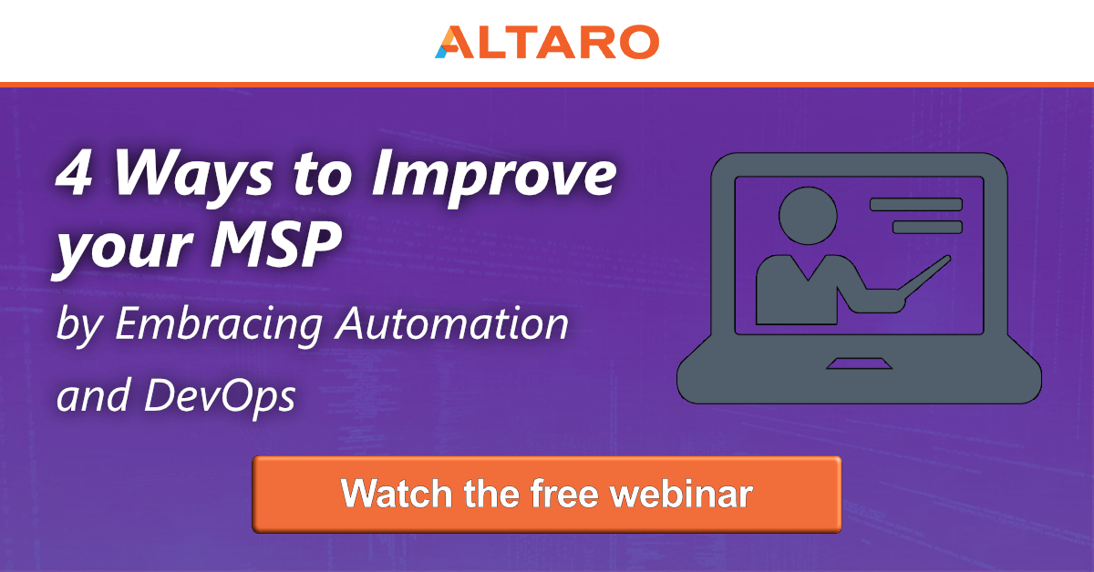 4 Ways to Improve your MSP by Embracing Automation and DevOps