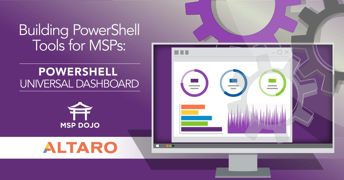 Building PowerShell Tools for MSPs – PowerShell Universal