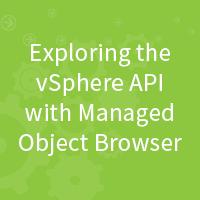 exploring-vsphere-api-managed-object-browser