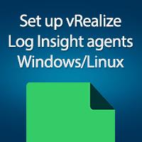 set-up-vrealize-log-insight-agents-windows-linux