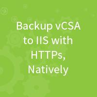 natively-backup-vcsa-iis-using-https