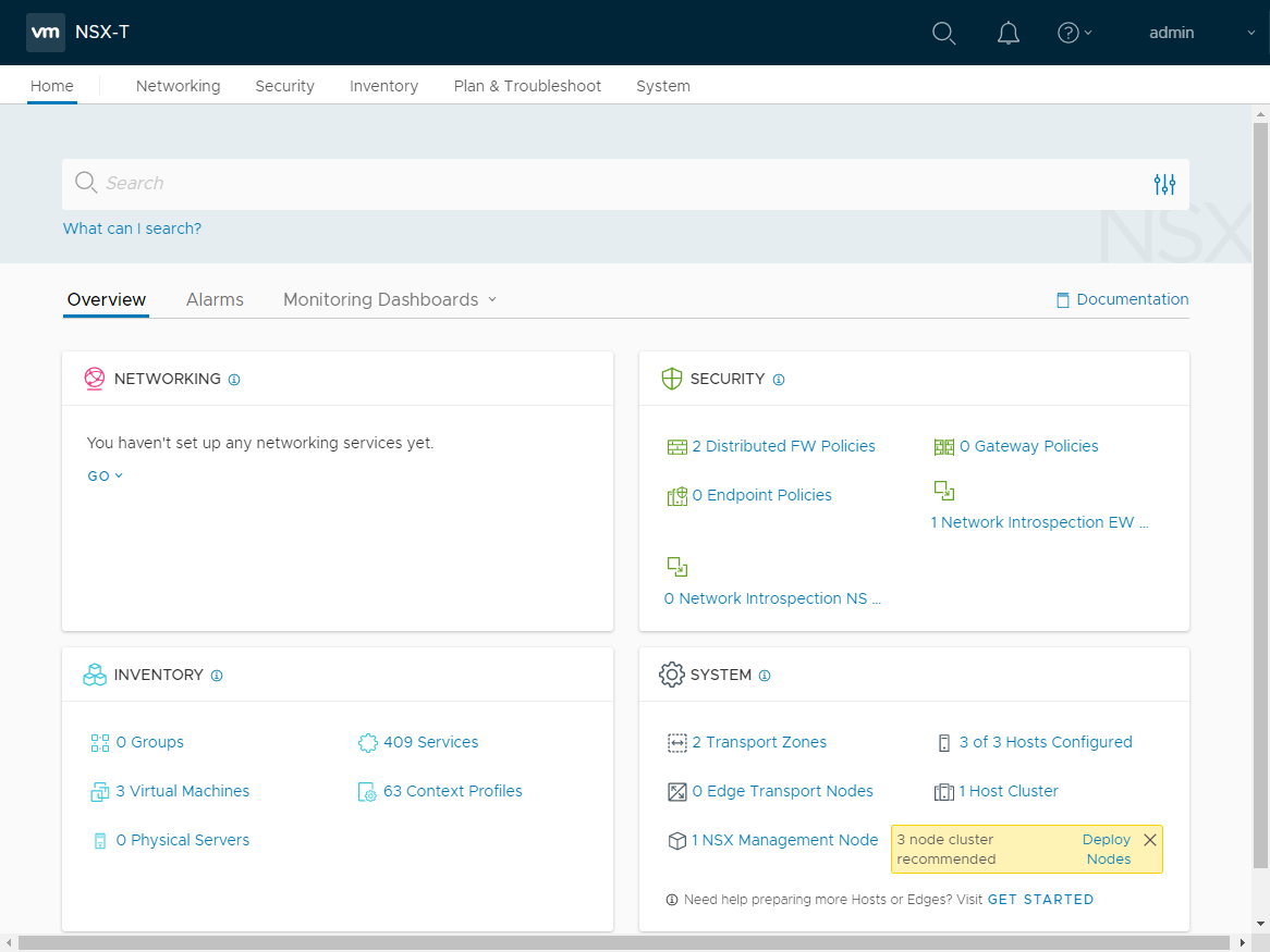 VMware NSX-T provides an intuitive seamless dashboard for viewing the enviroment