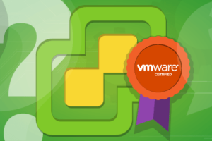 22 VMware Certification Questions Answered
