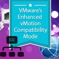 VMware EVC Mode Explained