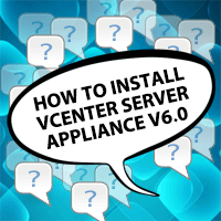 How to install vCenter Server Appliance 6.0